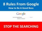 8 Rules From Google